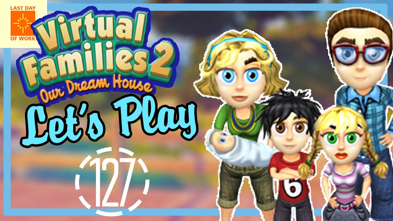 Let's Play Virtual Families 2 | Part 127 | NOT IN THIS HOUSE