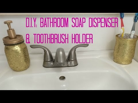 D I Y Bathroom Soap Dispenser Toothbrush Holder