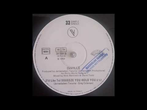 DeVille - (I'd Like To) Squeeze You Hold You 1983