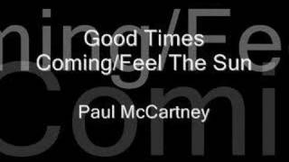 Paul McCartney - Good Times Coming/Feel The Sun (1986)