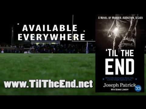 'TIL THE END: A Novel of Murder, Addiction, and Lies | Joseph Patrick33 |