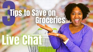 3 Tips to Save on Groceries! Day 16 Live Chat  Krys the Maximizer