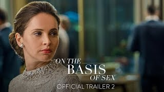 ON THE BASIS OF SEX | Official Trailer | Focus Features