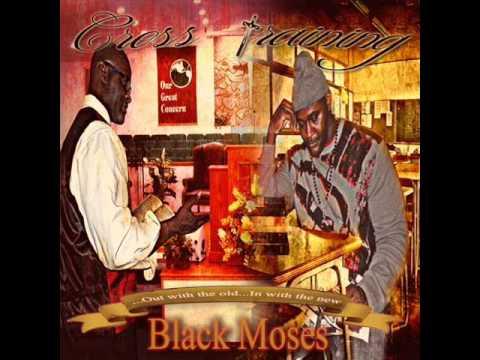 Sanctified. Stuggle Black Moses