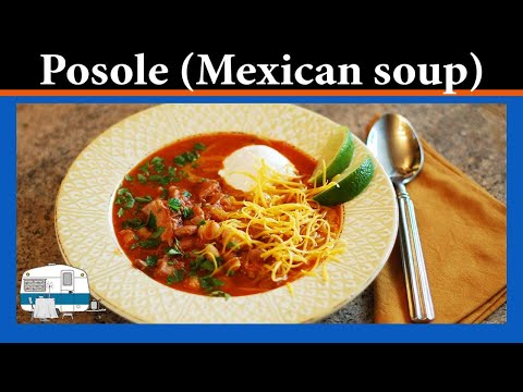 You asked for it: How to make Posole, a Mexican soup