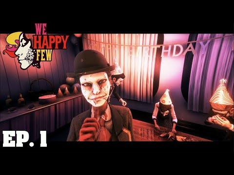 We Happy Few - Ep. 1 - Welcome to Wellington Wells! (4K)