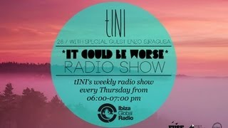 tINI - it could be worse - live radioshow #3 - 26|07|12 - tINI b2b enzo siragusa (FUSE) edition.m4v
