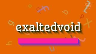 Download lagu How to sayexaltedvoid MP3