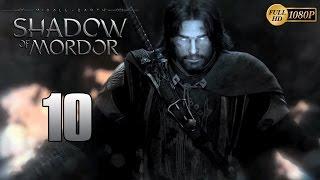 La Tierra Media: Sombras de Mordor Parte 10 Español Gameplay Walkthrough (PC XboxOne PS4)