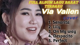 Via vallen - senorita | lily on my way full album cover lagu barat terbaru 2019