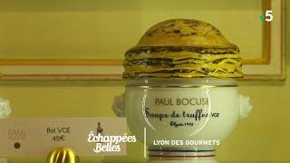 Lyon, la gourmandise en héritage - Échappées belles