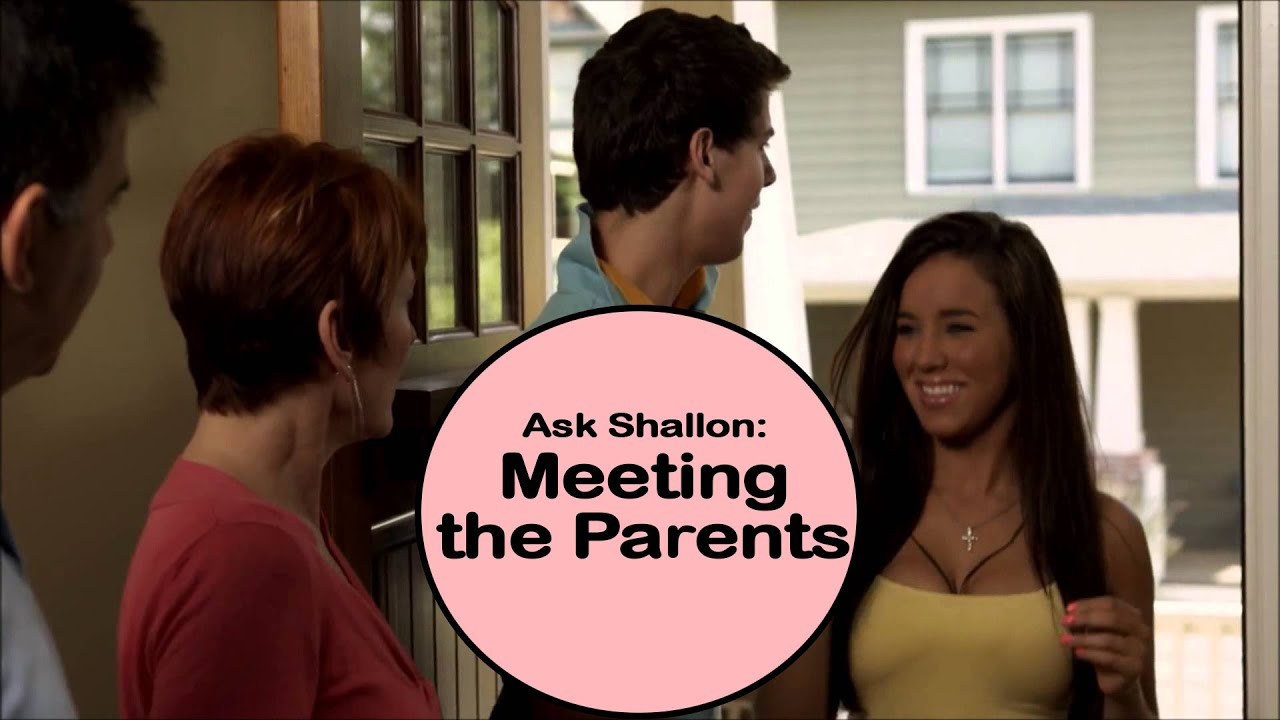Ask Shallon: Meeting the Parents