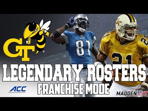 Legendary Georgia Tech Roster | Madden 17 Connected Franchise | Calvin Johnson + DeMaryius Thomas!