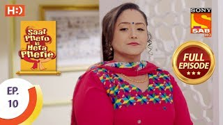 Saat Phero Ki Hera Pherie - Ep 10 - Full Episode - 12th March, 2018
