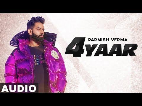 4 Yaar Full Audio  Parmish Verma  Dilpreet Dhillon  Desi Crew  Latest Punjabi Songs 2019