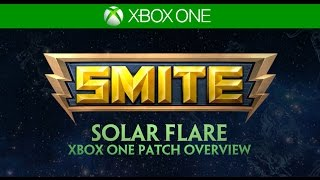 SMITE Xbox One Patch Overview - Solar Flare (October 23, 2015)