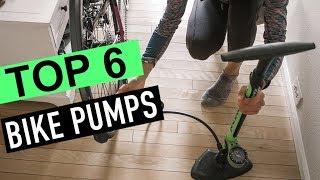 BEST 6: Bike Pumps 2018