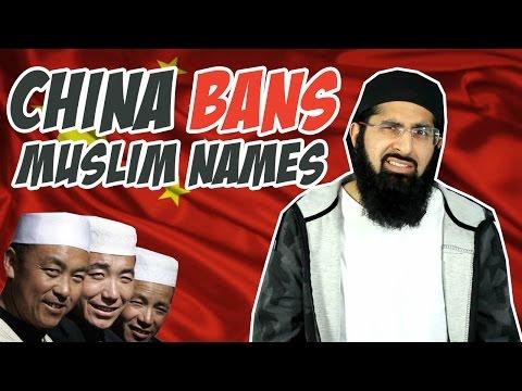 CHINA BANS MUSLIM NAMES