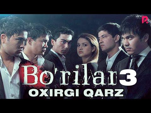 Bo'rilar 3 - Oxirgi qarz (o'zbek film) | Бурилар 3 - Охирги карз (узбекфильм) #UydaQoling
