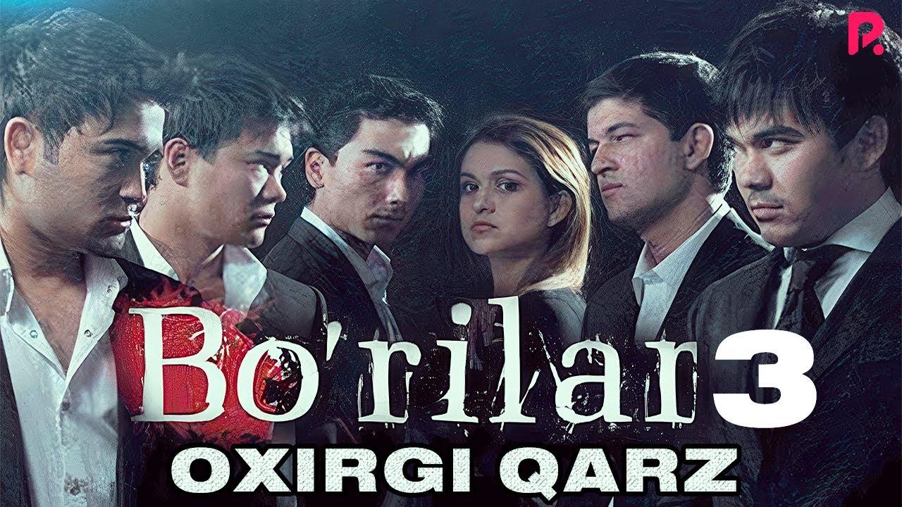 Download Bo'rilar 3 - Oxirgi qarz (o'zbek film) | Бурилар 3 - Охирги карз (узбекфильм) #UydaQoling