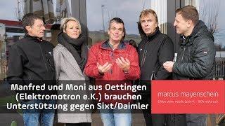 Manfred und Moni aus Oettingen brauchen Unterstützung gegen Sixt/Daimler