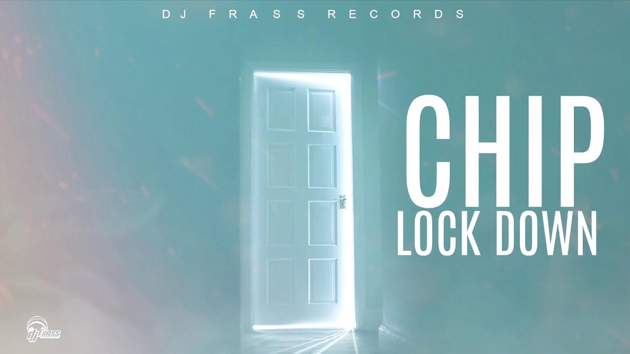 DJ Frass featuring Chip, Lock Down.