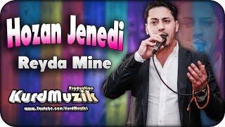 Hozan Jenedi - Reyda Mine - 2016 - KurdMuzik Production