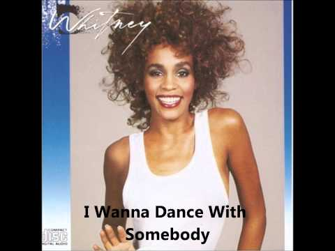 Whitney Houst  Whitney Album  I Wanna Dance With Somebody