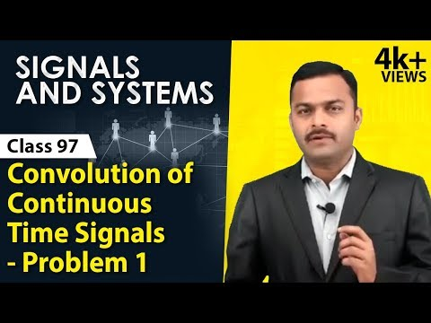 Convolution of Continuous Time Signals - Problem 1 - Time Domain Analysis of Systems | Ekeeda.com