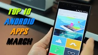 Top 10 best apps for Android 2015 (March)