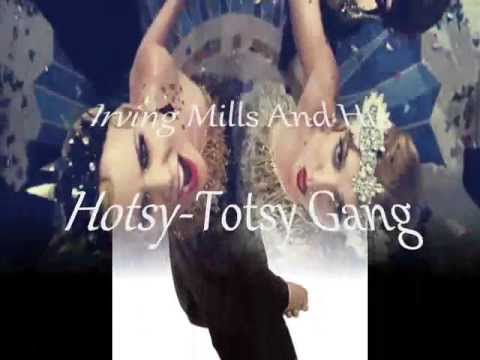 Irving Mills And His HotsyTotsy Gang  High And Dry  1930