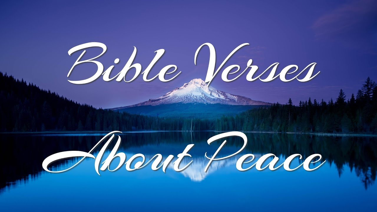 Bible Quotes About Peace Bible Verses About Peace  2  What Does The Bible Say About Peace