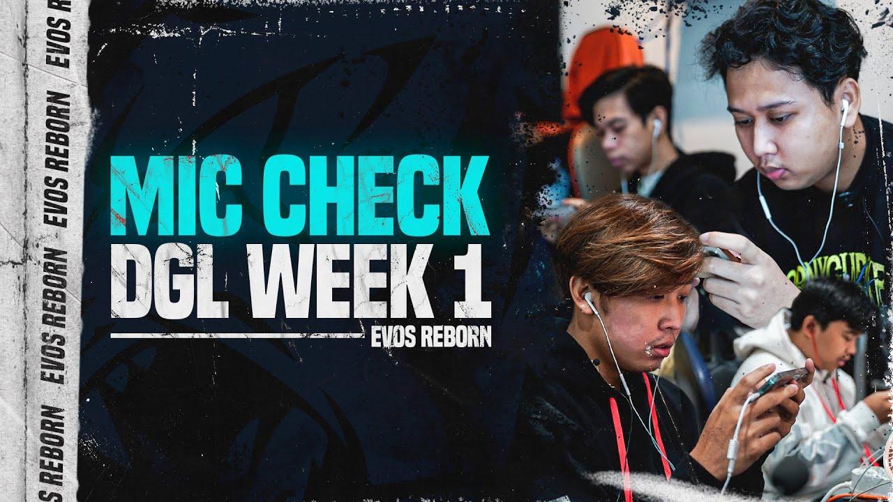 MIC CHECK DGL 2021 WEEK 1 | EVOS REBORN