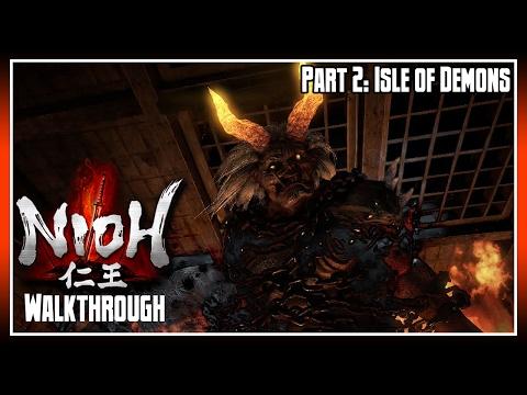 Nioh Walkthrough Part 2: Isle of Demons