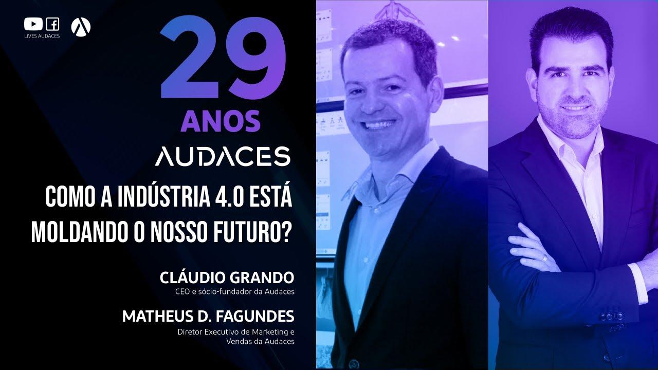 Como a Indústria 4.0 está Moldando o nosso Futuro? - Especial Audaces 29 Anos