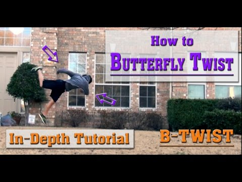 How To Do A Butterfly Twist | Tutorial! (B-Twist)