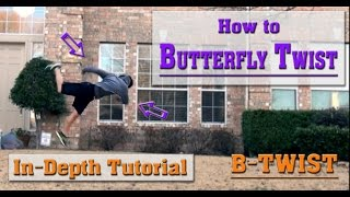 How to do a Butterfly Twist | Tutorial! (B-Twist)