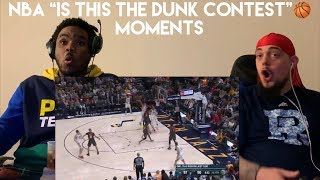 "#NBA #BASKETBALL NBA ""Is This The Dunk Contest?"" Moments - REACTION"