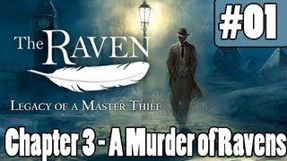 "The Raven Legacy of a Master Thief - Chapter 3 A Murder of Ravens - Part 1 ""How To Get Inside"""