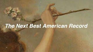 Lana Del Rey // the next best American record [Lyrics]