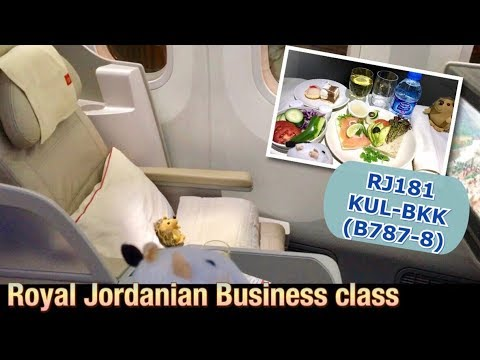 Royal Jordanian Business Class (RJ181 KUL-BKK), B787 ヨルダン航空ビジネスクラス