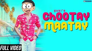 Chootay Maatay - GURI (Full Animation Song) J Star | Doraemon Version