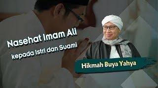 Nasehat Imam Ali kepada Istri dan Suami - Hikmah Buya Yahya