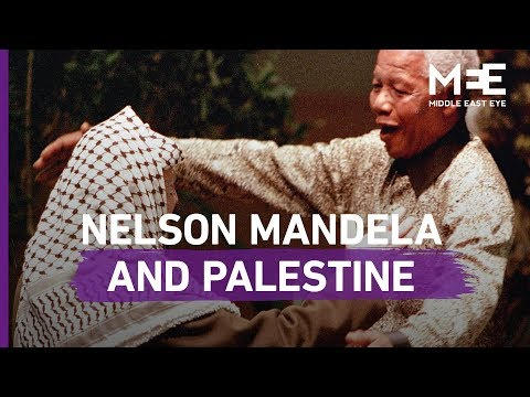 Nelson Mandela: What The South African Icon Said About Palestine