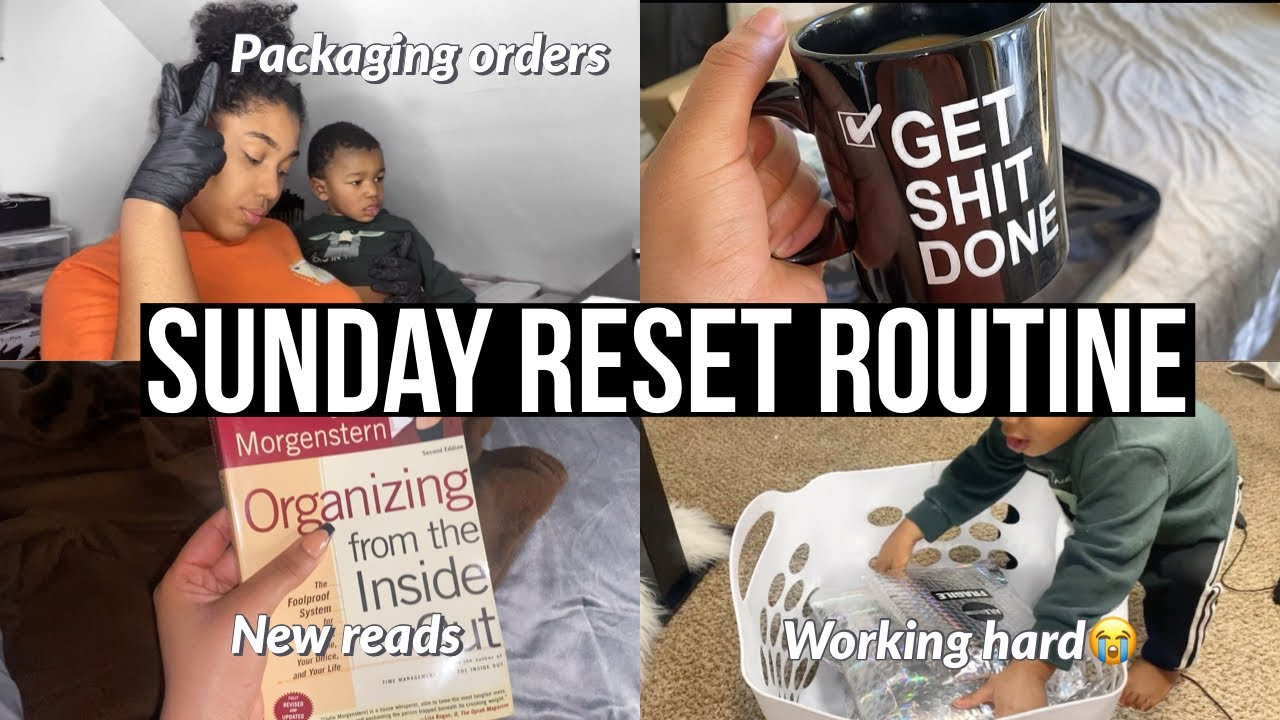 SUNDAY RESET ROUTINE ENTREPRENEUR + MOM LIFE | Cleaning, packing orders, self-care at home & more