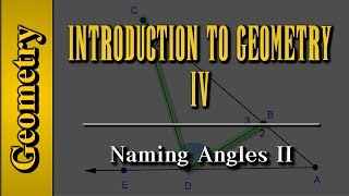 Geometry: Introduction to Geometry (Level 4 of 7)   Naming Angles II
