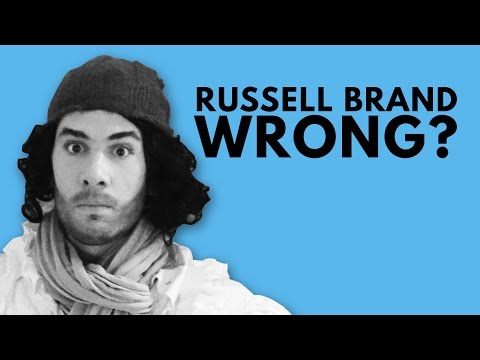 Russell Brand is Wrong... AGAIN!!