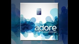 """ADORE"" 2011 - Compilation of Worship Songs"