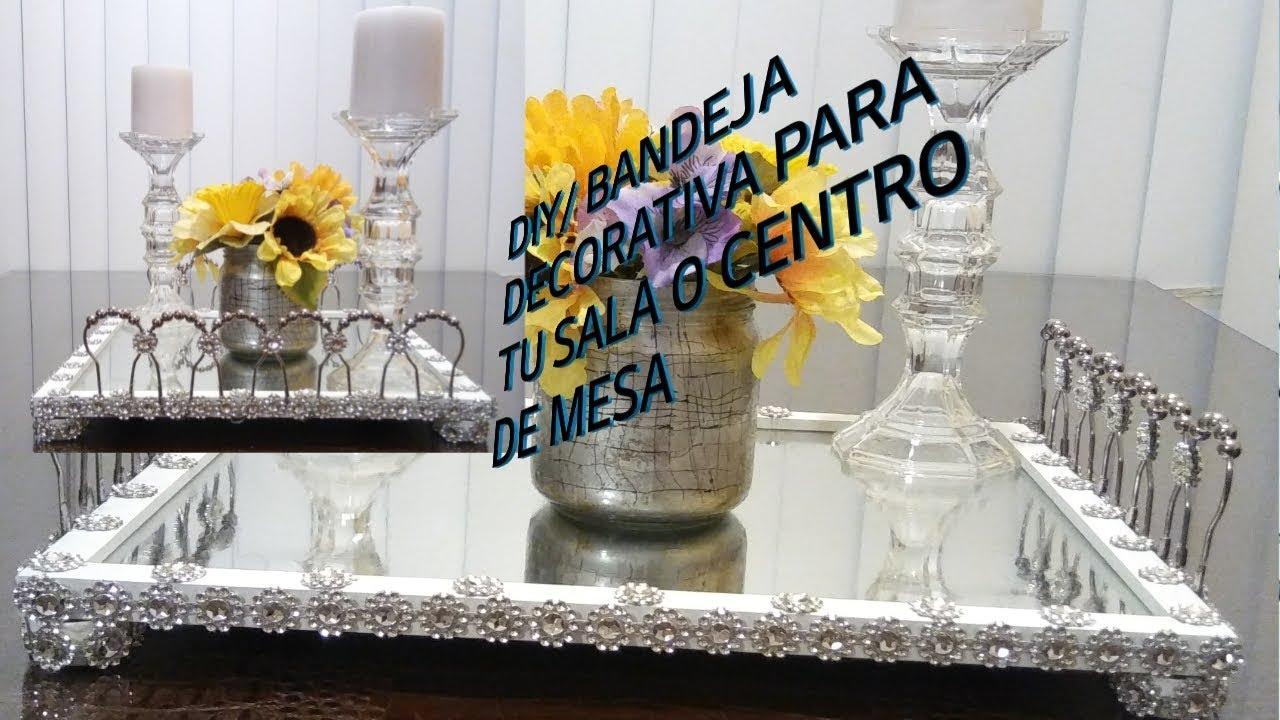 DIY /BANDEJA DECORATIVA PARA SALA O COMEDOR