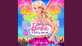 "Can You Keep a Secret (From ""Barbie: A Fairy Secret"")"